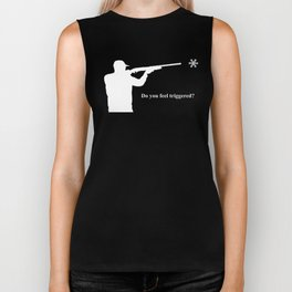 Do you feel triggered? (white) Biker Tank