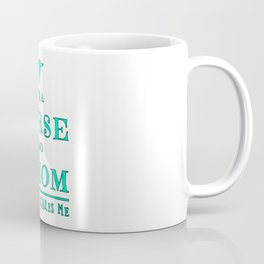 Nurse And Mom - Nothing Scares Me - Mothers Day Graduation Gift Coffee Mug
