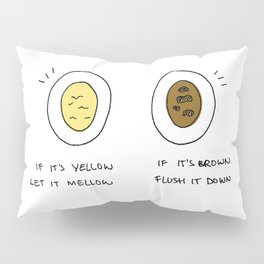 The Rules of the Toilet Pillow Sham