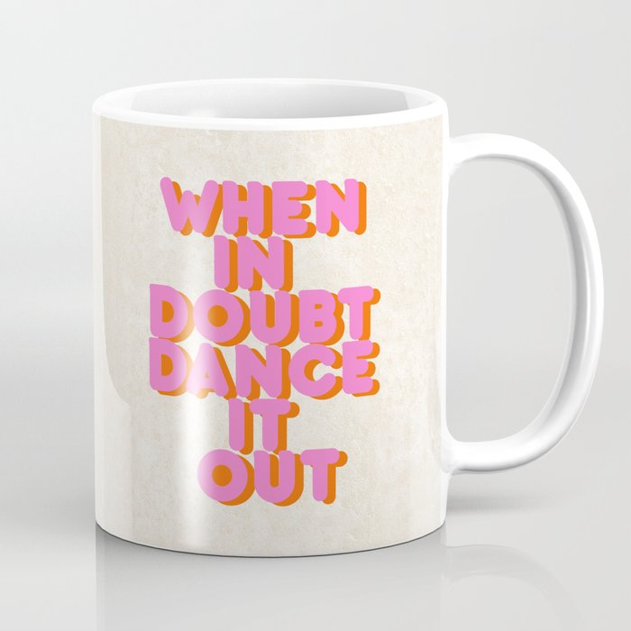 Dance it out Kaffeebecher