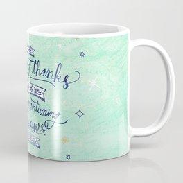 Prayer and Thankfulness: 1 Thessalonians 1:2 Coffee Mug