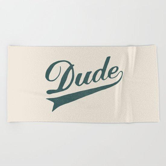 Dude Beach Towel