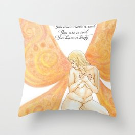 You do not have a soul... Throw Pillow