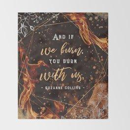 If we burn Throw Blanket