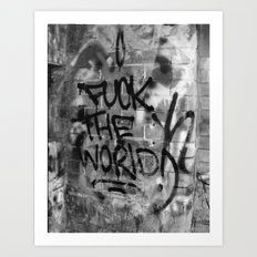 F#%* the World Art Print
