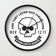 Even Unto Death Wall Clock