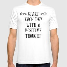A Positive Thought Motivational Quote Mens Fitted Tee White MEDIUM