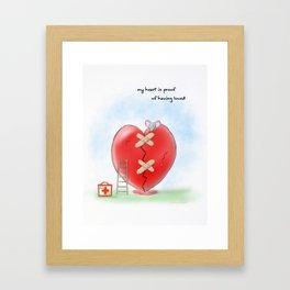 My heart is proof of having loved Framed Art Print