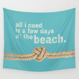 Beach Series Aqua - Beach Saying on turquoise background Wall Tapestry