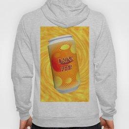 Drink Beer  Hoody