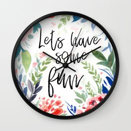 Lets Have some fun Wall Clock