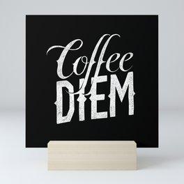 Coffee Diem Mini Art Print