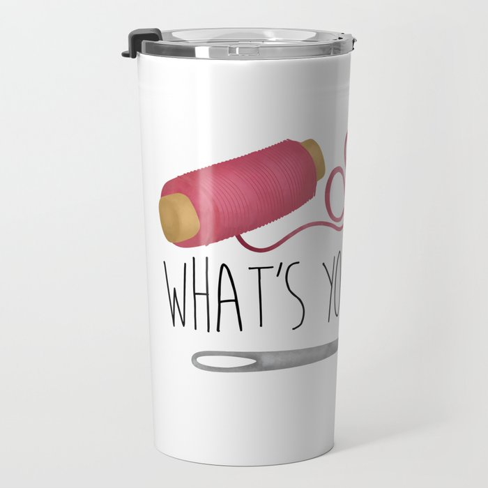Sew What's Your Point? Travel Mug