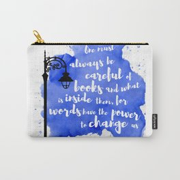 WORDS HAVE THE POWER TO CHANGE US | CASSANDRA CLARE Carry-All Pouch