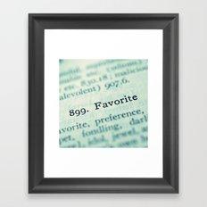 Favorite Framed Art Print