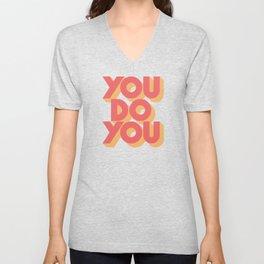 You Do You Unisex V-Neck