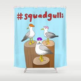 #squadgulls Shower Curtain