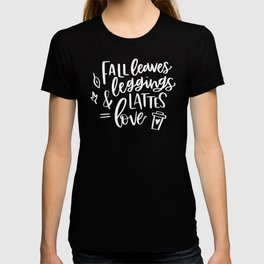 Fall Leaves Leggings and Lattes Equal Love T-shirt