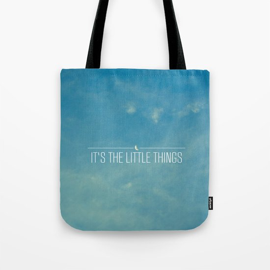 It's The Little Things Tote Bag