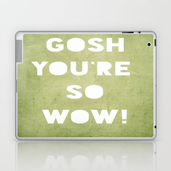 Gosh (WOW!) Laptop & iPad Skin