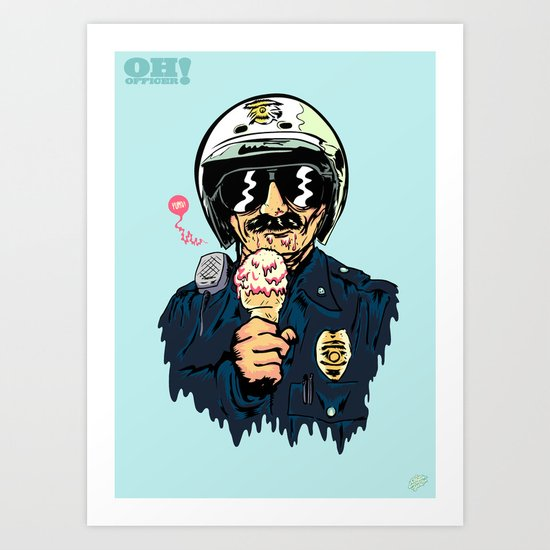 Oh Officer! Art Print
