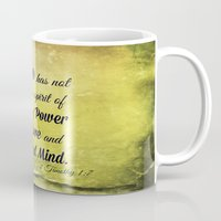 scripture Mugs featuring Scripture 2 Timothy 1:7 by bjcarrigan