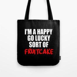 fruitcake funny sayings Tote Bag