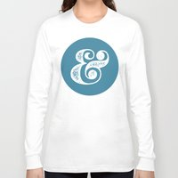 ampersand Long Sleeve T-shirts featuring Ampersand by AndyGD
