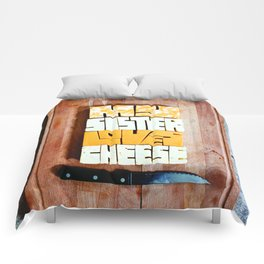 My Sister Loves Cheese Comforters