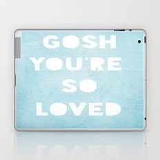 Gosh (Loved) Blue  Laptop & iPad Skin