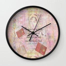 Jane Austen funny Intolerably Stupid quote humor  Wall Clock