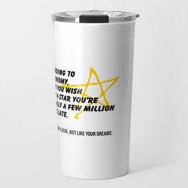 According to Astronomy Travel Mug