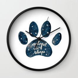 Adopt don't shop galaxy paw - blue Wall Clock