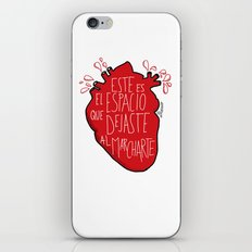 Este es el espacio que dejaste al marcharte (this is the space you left) iPhone & iPod Skin