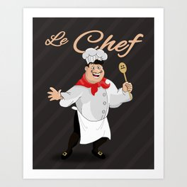 Le Chef Kitchen decor French chef with a mustache cartoon character illustration Art Print
