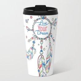 Live Your Dream Dream Catcher - Pastel Colors Travel Mug
