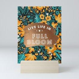 Live Life in Full Bloom – Rose Gold & Orange Palette Mini Art Print