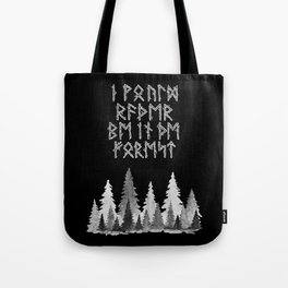 I'd Rather Be in the Forest II Tote Bag