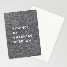 I'm Not a Hashtag Person Stationery Cards