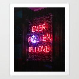 Ever Fallen in Love Art Print