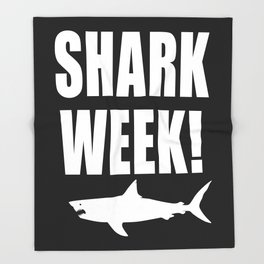 Shark Week, white text on black Throw Blanket