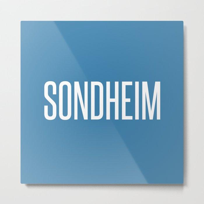 SONDHEIM Metal Print