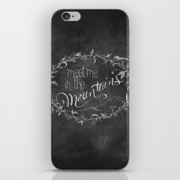 Meet Me in the Mountains iPhone Skin