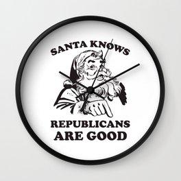 Santa Knows Republicans Are Good Funny Christmas Wall Clock