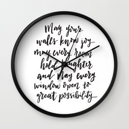 May your walls know joy - Blessing for the home - Hand lettered brush quote Wall Clock