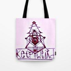 Keep it Weird Tote Bag