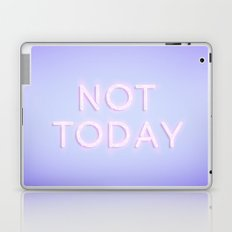 Not Today Laptop & iPad Skin