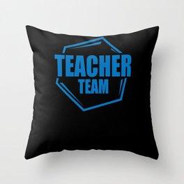 Teacher Team Throw Pillow
