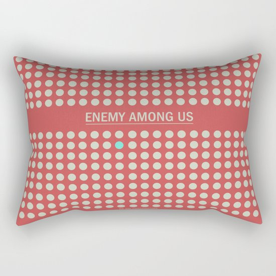 Enemy Among Us I Rectangular Pillow