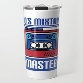 """Awesome design with cool text made just right for you! """"90's Mixtape Master"""" makes a nice gift! Travel Mug"""